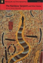 The Rainbow Serpent and Other Stories